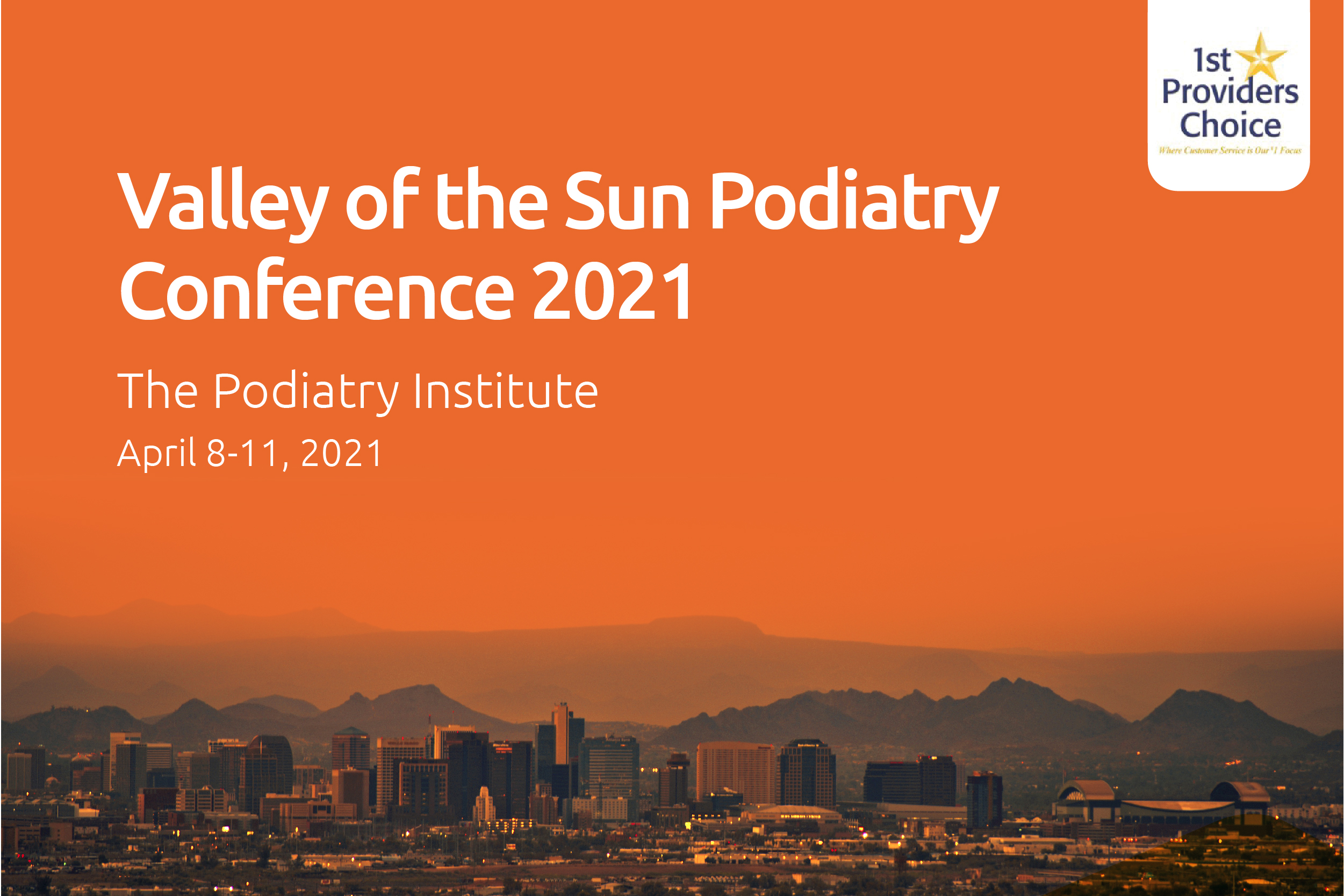 valley of the sun podiatry conference 2021